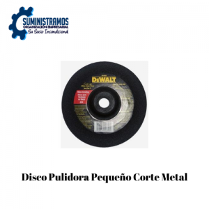 Disco Pulidora Pequeño Corte Metal